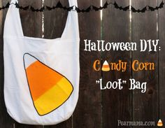 "Make your own: Halloween Candy Corn ""Loot"" bag 