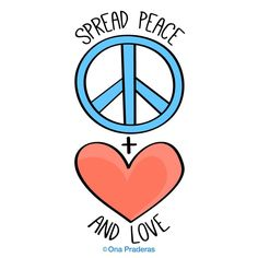 Spread peace and lov