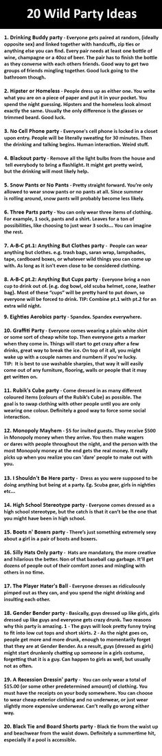 20 Wild Party Ideas. #12 Needs to Happen.