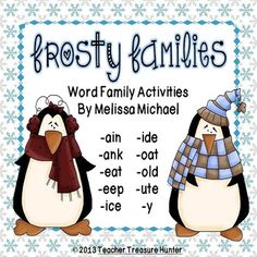 Freebie!  Frosty Families ~ Word Family Activities Hide the first letters to these words, have Mr. cutie find them, and make the words, then write them down, :)