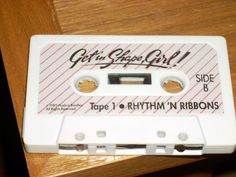 Who didn't love Get in Shape, Girl tapes Tape