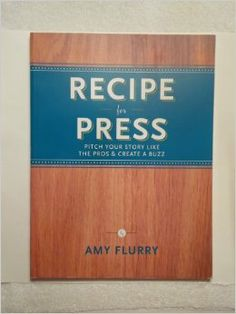 Recipe for Press by Amy Flurry (ABJ '93)