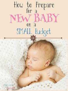 How to prepare for a new baby without breaking the BANK!