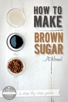 How to make brown sugar at home.