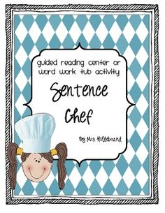 Sentence Chef {A guided reading center or word work tub activity}