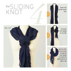 Well Damn, that's an easy one! Sliding Knot - Scarf Tying