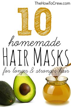 How-To Make 10 DIY Homemade Hair Masks from TheHowToCrew.com.  Help your hair grow stronger and longer with these homemade hair masks! #diy #hair #beauty #masks