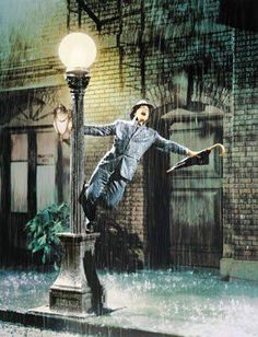 Sing and dance in the rain.