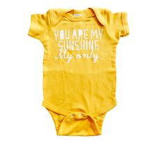 'You Are My Sunshine' - Onesie
