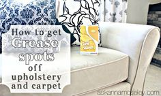 how to get grease spots off upholstery and carpet ask anna. Black Bedroom Furniture Sets. Home Design Ideas