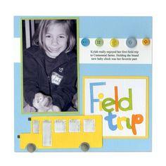 trip scrapbook, scrapbook school, scrapbooks, scrapbook idea, scrapbook layout, field trips, scrapbook pages, fields