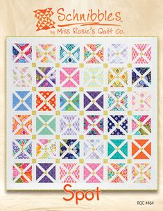 Spot Schnibbles Quilt Pattern for Charm Packs from Miss Rosie's Quilt Co.