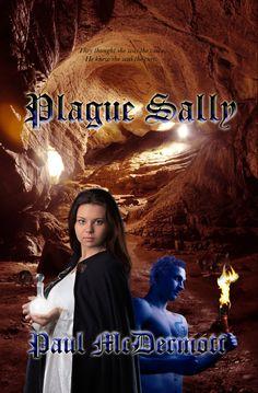 Plague Sally by Paul McDermott