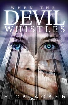 Free Book - When the Devil Whistles, by Rick Acker, is a repeat freebie in the Kindle store and from Barnes & Noble, courtesy of Christian publisher Abingdon Press.