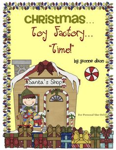 "Christmas Toy Factory ""TIME"" - Cute little time telling exercise for 1st graders (FREE)"