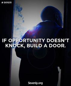 doors, knock, inspir quot, life wisdom, misc quot, build, inspiration quotes, opportun, motiv