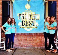 Tri The Best #DeltaDeltaDelta #TriDelta #recruitment #rush #banner #sorority #Vandy