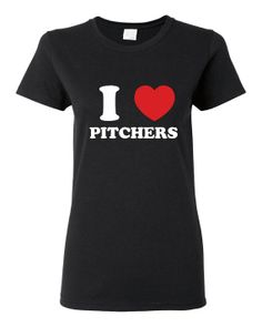 I Love PITCHERS Great Baseball Pitchers Girlfriend Tee Makes Great Gift Baseball Spiritwear Ladies Juniors Unisex Style Printed Baseball T on Etsy, $15.95