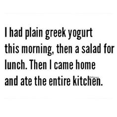 This is how my diets usually work.