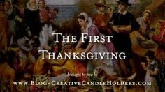The First Thanksgiving Story, via YouTube. -   http://www.youtube.com/watch?v=Qrww936Zq9A=relmfu#