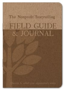 Free book - Nonprofit Storytelling Field Guide and Journal