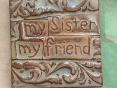 sisters.... right back to you..... love ya