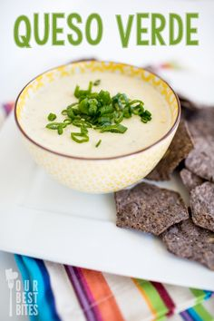 Queso Verde - Our Best Bites