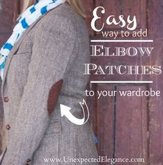 Tutorial for Adding Easy Elbow patches to Your Wardrobe from Unexpected Elegance