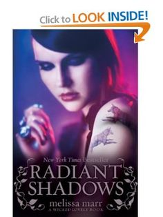 Radiant Shadows (Wicked Lovely): Melissa Marr: Amazon.com: Books