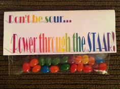 A cute way to motivate your students on STAAR testing day.