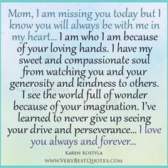 I miss you Mom!