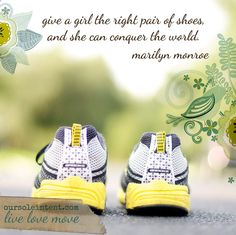 Give a girl the right pair of shoes and she can conquer the world. -Marilyn Monroe #doactiveproducts #doworthy