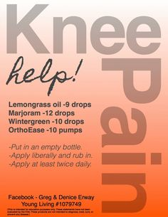 remedi, young living, essential oils, live oil, health, young live, knee pain, essenti oil, live essenti