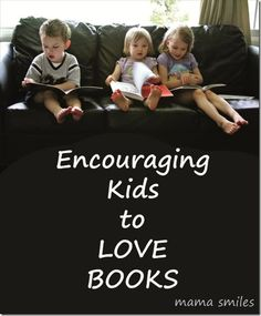 Really great tips to encourage a love of reading in your children!