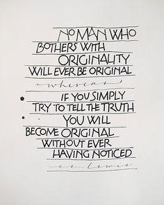 Originality clive quot, writer life, lewi quot, wisdom, tell the truth, origin, cs lewis quotes, inspir, cslewi