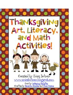 Thanksgiving Art, Literacy, and Math Activities...Common Core Aligned