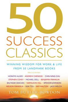50 Success Classics is a compilation of the all-time classic books that have helped millions of people achieve success in their work and personal lives