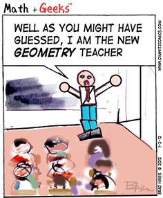 Dimwitz Comics | The New Geometry Teacher, via: @BradHines #Funny #Humor #Dimwitz