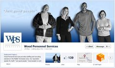 Facebook Timelines in the Staffing Industry: checkout Wood Personnel Services and their great incorporation of company branding with their cover image!