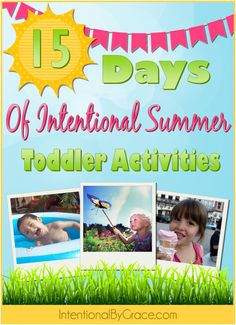 Toddler Summer Activities - Intentional By Grace