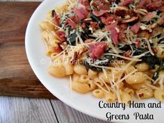 Country Ham and Greens Pasta