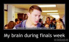 final week, laugh, chemistry, finals week, channing tatum