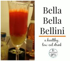 With 94 calories a glass and with only 3 grams of sugar, talk about Bella Bella Bellini bliss! #healthyalcoholicdrinks