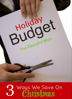 3 Ways We Save Money at Christmas--The Peaceful Mom