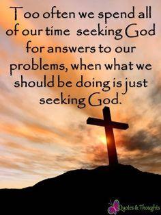 seek God...