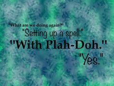 Harry sets up a spell with Play-Doh. And silly string. He's a professional ;D