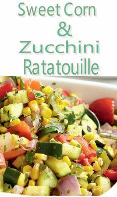 Sweet Corn & Zucchini Ratatouille