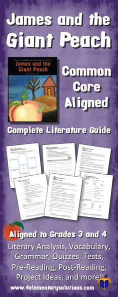 Common Core Aligned James and the Giant Peach Literature Guide