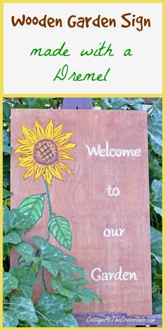 Wooden Garden Sign made with a Dremel | Cottage at the Crossroads
