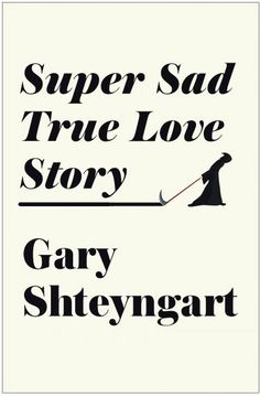 """essay on sad love story Super sad true love story write a summary on gary shteyngart's novel """"super sad true love story"""" paper instructions: write a summary of the entire novel and put some emphasis on how technology is taking over the lives of people in super sad true love story."""